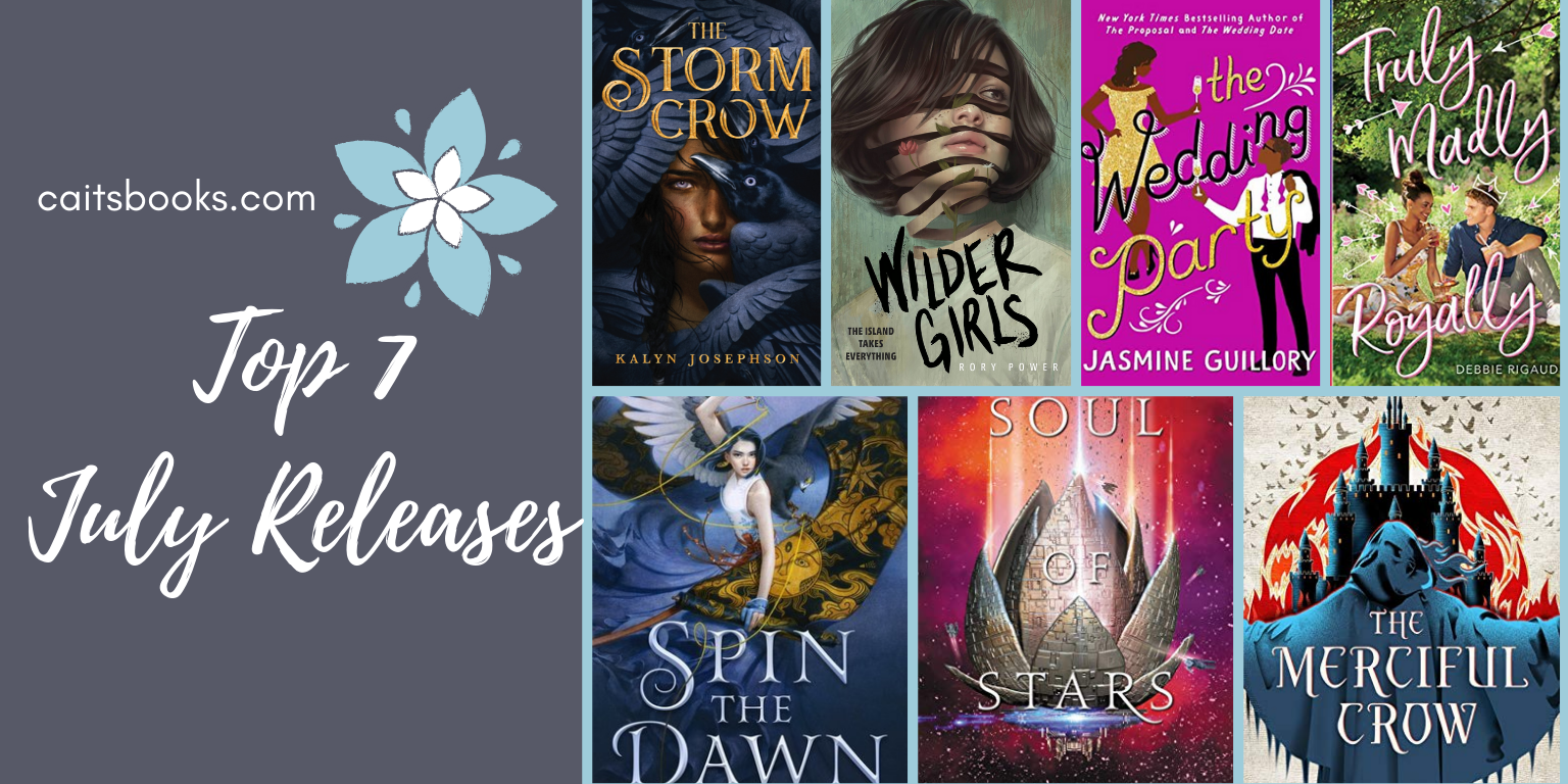 top 7 july 2019 releases caitsbooks.com