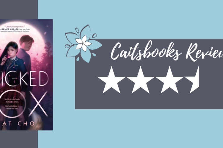 Wicked Fox (Gumiho #1) by Kat Cho - Caitsbooks Review: 3.5 stars