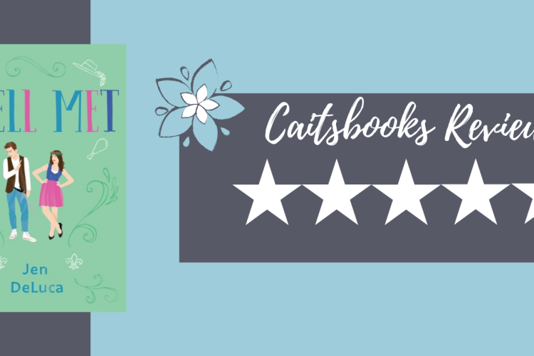 Caitsbooks Reviews: Well Met by Jen DeLuca - 5 Stars
