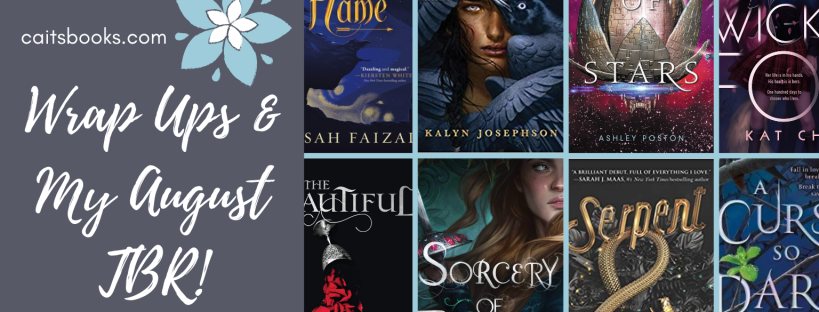 Wrap Ups & My August TBR (caitsbooks.com)