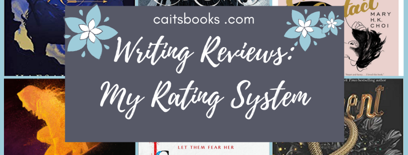 Writing Reviews: My Rating System (caitsbooks.com)