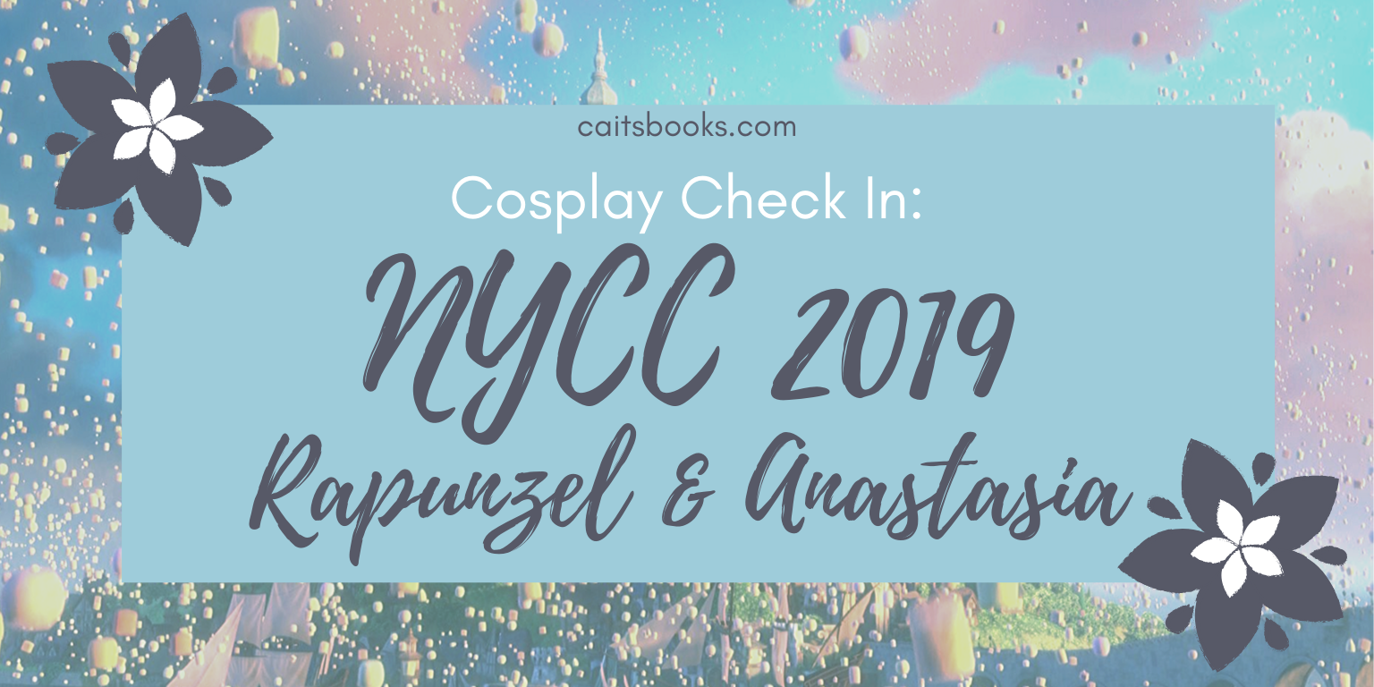 Cosplay Check In: NYCC 2019 - Rapunzel & Anastasia