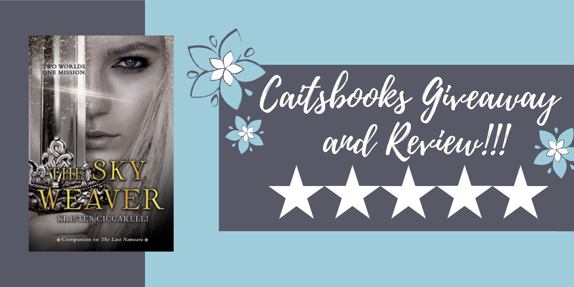 Caitsbooks Reviews The Sky Weaver by Kristen Ciccarelli - 5 Stars + Giveaway