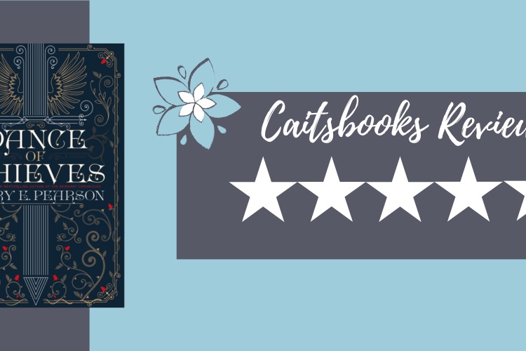 Caitsbooks Reviews Dance of Thieves - 5 Stars