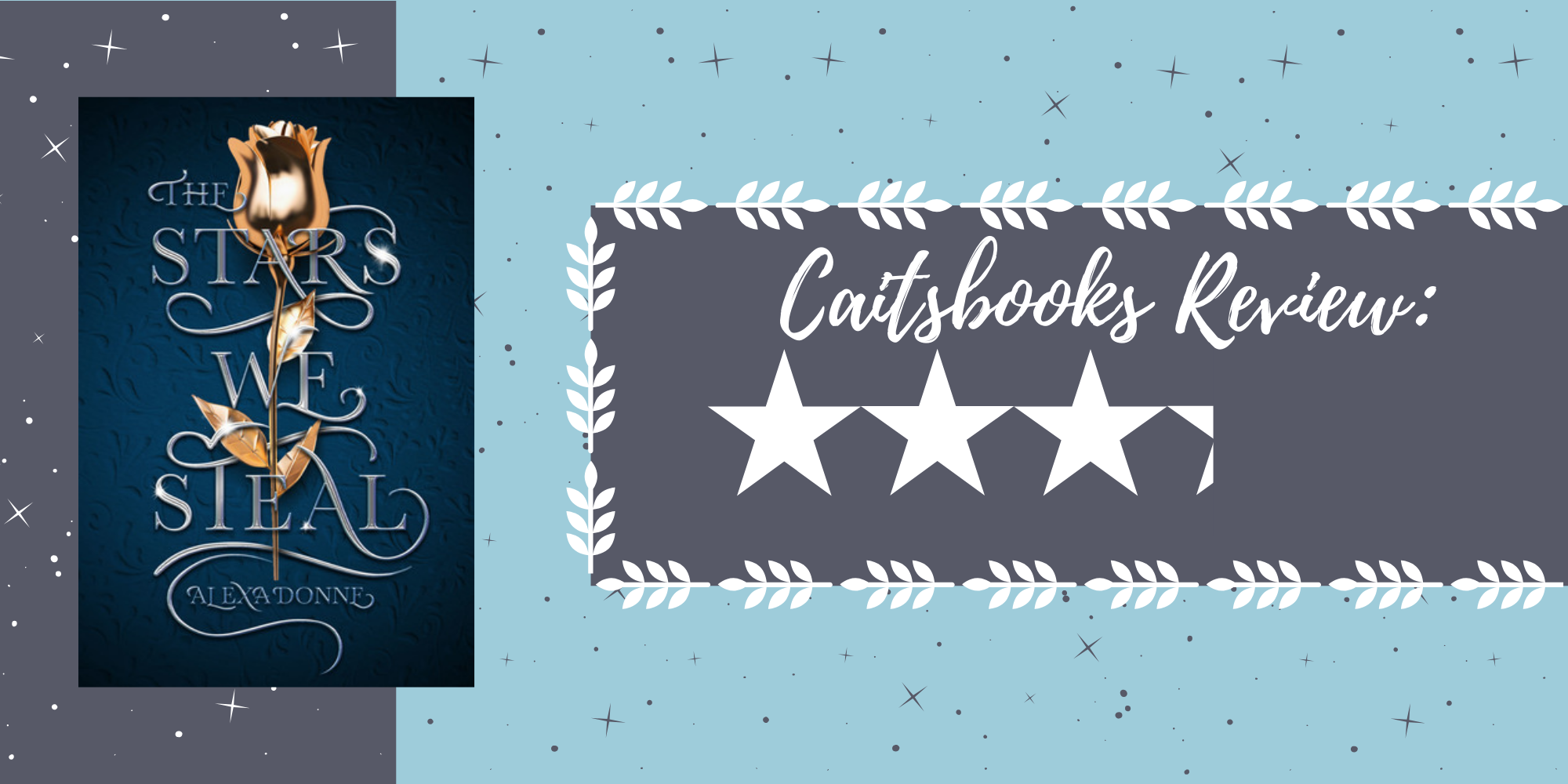 Caitsbooks Reviews The Stars We Steal