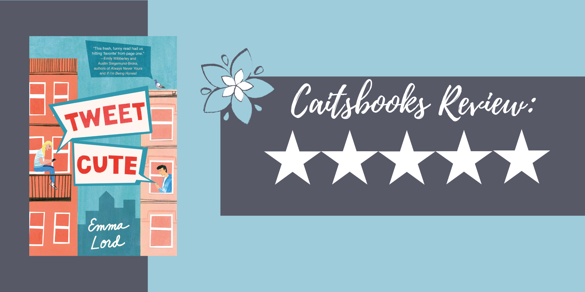 Caitsbooks Reviews: Tweet Cute by Emma Lord (5 Stars)