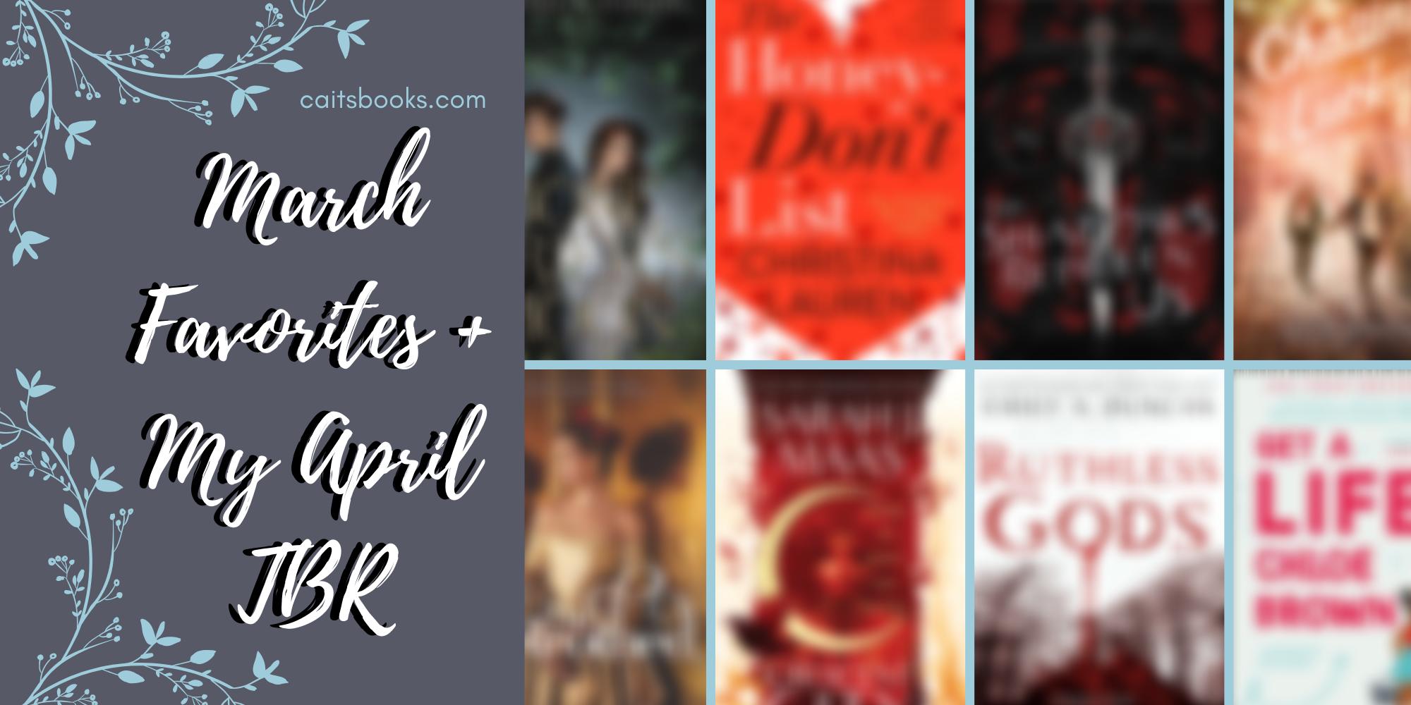 March Favorites + April TBR