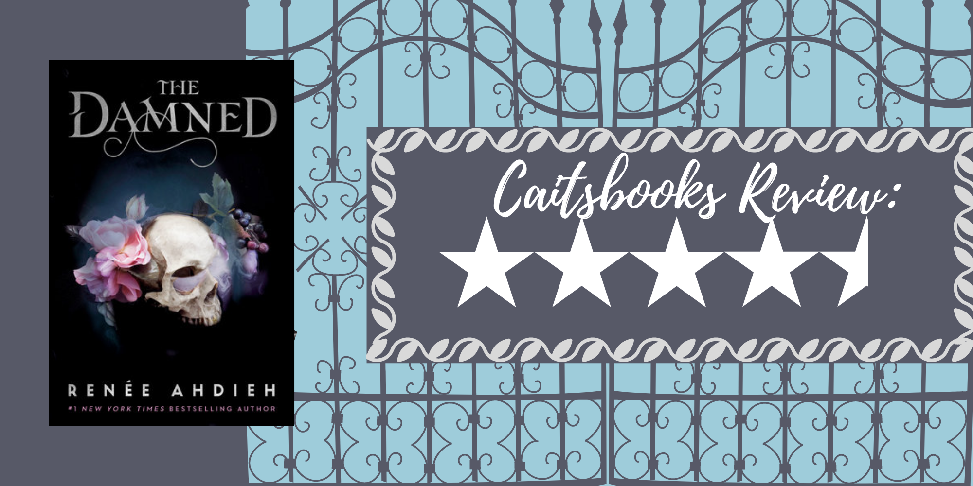 Caitsbooks Reviews The Damned by Renee Ahdieh (4.5 Stars)