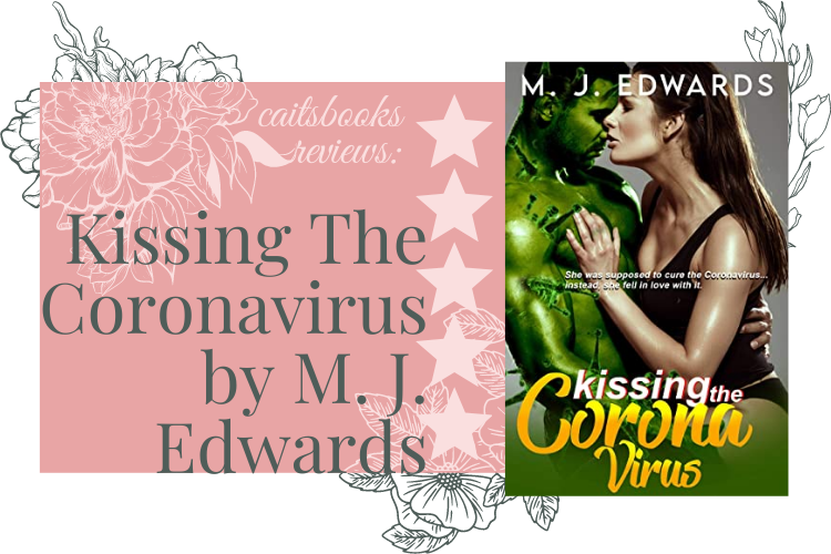 Kissing the Coronavirus Review