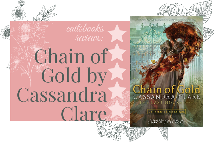Chain of Gold by Cassandra Clare Review. 5 Stars.