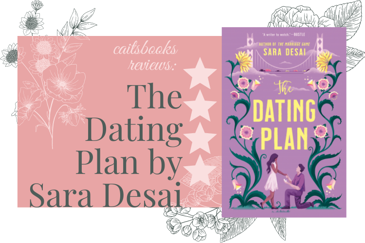 The Dating Plan by Sara Desai Review